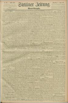 Stettiner Zeitung. 1889, Nr. 298 (15 August) - Abend-Ausgabe
