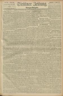 Stettiner Zeitung. 1889, Nr. 300 (17 August) - Morgen-Ausgabe
