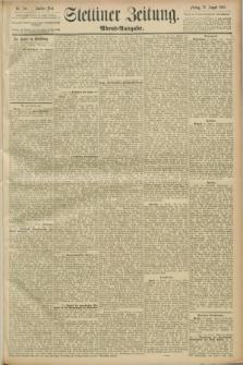 Stettiner Zeitung. 1889, Nr. 306 (23 August) - Abend-Ausgabe
