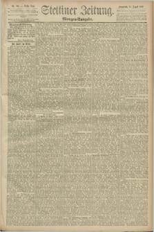 Stettiner Zeitung. 1889, Nr. 307 (24 August) - Morgen-Ausgabe