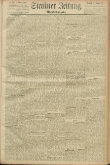 Stettiner Zeitung. 1889, Nr. 310 (27 August) - Abend-Ausgabe