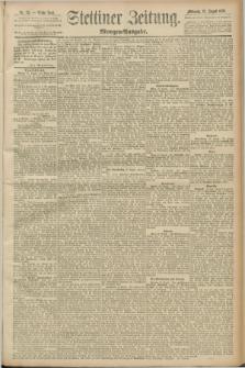 Stettiner Zeitung. 1889, Nr. 311 (28 August) - Morgen-Ausgabe