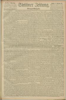Stettiner Zeitung. 1889, Nr. 329 (15 September) - Morgen-Ausgabe