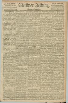 Stettiner Zeitung. 1889, Nr. 334 (20 September) - Morgen-Ausgabe
