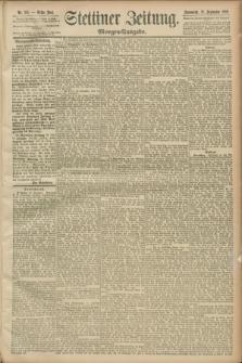 Stettiner Zeitung. 1889, Nr. 342 (28 September) - Morgen-Ausgabe