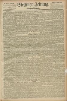 Stettiner Zeitung. 1889, Nr. 345 (1 Oktober) - Morgen-Ausgabe