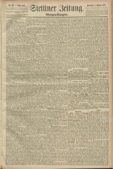 Stettiner Zeitung. 1889, Nr. 347 (3 Oktober) - Morgen-Ausgabe