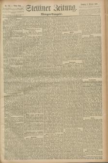 Stettiner Zeitung. 1889, Nr. 350 (6 Oktober) - Morgen-Ausgabe