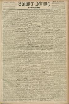 Stettiner Zeitung. 1889, Nr. 360 (16 Oktober) - Abend-Ausgabe