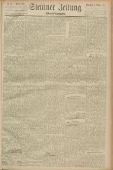 Stettiner Zeitung. 1889, Nr. 361 (17 Oktober) - Abend-Ausgabe