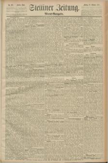 Stettiner Zeitung. 1889, Nr. 362 (18 Oktober) - Abend-Ausgabe