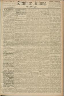 Stettiner Zeitung. 1889, Nr. 370 (26 Oktober) - Abend-Ausgabe