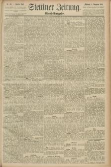Stettiner Zeitung. 1889, Nr. 381 (6 November) - Abend-Ausgabe