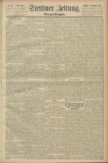 Stettiner Zeitung. 1889, Nr. 394 (19 November) - Morgen-Ausgabe