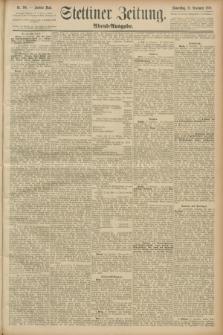 Stettiner Zeitung. 1889, Nr. 396 (21 November) - Abend-Ausgabe