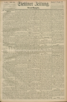 Stettiner Zeitung. 1889, Nr. 398 (23 November) - Abend-Ausgabe