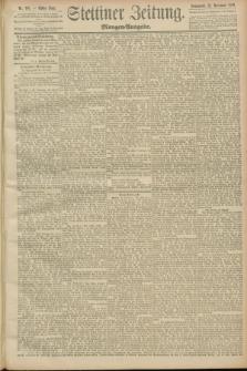Stettiner Zeitung. 1889, Nr. 398 (23 November) - Morgen-Ausgabe