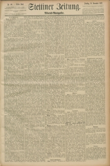 Stettiner Zeitung. 1889, Nr. 401 (26 November) - Abend-Ausgabe