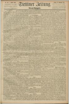 Stettiner Zeitung. 1889, Nr. 404 (29 November) - Abend-Ausgabe