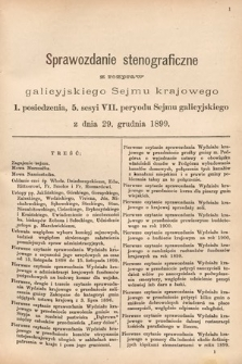 [Kadencja VII, sesja V, pos. 1] Sprawozdanie Stenograficzne z Rozpraw Galicyjskiego Sejmu Krajowego. 1. Posiedzenie 5. Sesyi VII. Peryodu Sejmu Galicyjskiego