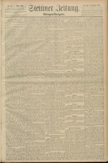 Stettiner Zeitung. 1889, Nr. 413 (8 Dezember) - Morgen-Ausgabe