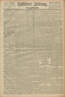 Stettiner Zeitung. 1889, Nr. 426 (21 Dezember) - Morgen-Ausgabe