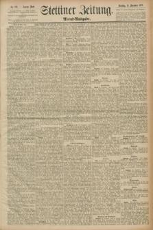 Stettiner Zeitung. 1889, Nr. 429 (24 Dezember) - Abend-Ausgabe