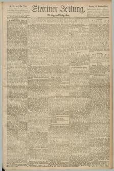 Stettiner Zeitung. 1890, Nr. 537 (16 November) - Morgen-Ausgabe