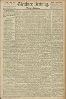 Stettiner Zeitung. 1890, Nr. 549 (23 November) - Morgen-Ausgabe