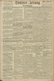 Stettiner Zeitung. 1890, Nr. 550 (24 November) - Abend-Ausgabe