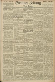 Stettiner Zeitung. 1890, Nr. 552 (25 November) - Abend-Ausgabe