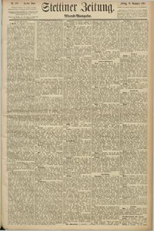 Stettiner Zeitung. 1890, Nr. 558 (28 November) - Abend-Ausgabe