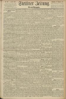 Stettiner Zeitung. 1890, Nr. 560 (29 November) - Abend-Ausgabe