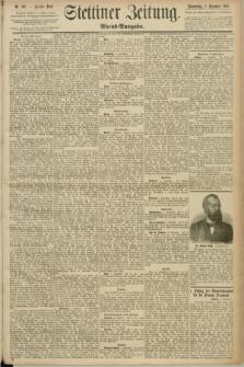 Stettiner Zeitung. 1890, Nr. 568 (4 Dezember) - Abend-Ausgabe