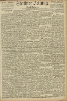 Stettiner Zeitung. 1891, Nr. 540 (18 November) - Abend-Ausgabe