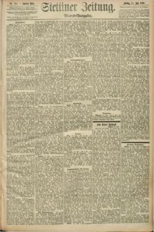 Stettiner Zeitung. 1892, Nr. 326 (15 Juli) - Abend-Ausgabe