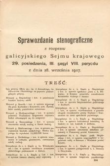 [Kadencja VIII, sesja III, pos. 29] Sprawozdanie Stenograficzne z Rozpraw Galicyjskiego Sejmu Krajowego. 29.Posiedzenie 3.Sesyi VIII. Peryodu Sejmu Galicyjskiego