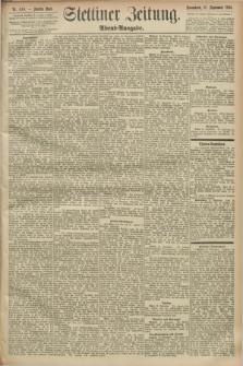 Stettiner Zeitung. 1893, Nr. 448 (23 September) - Abend-Ausgabe