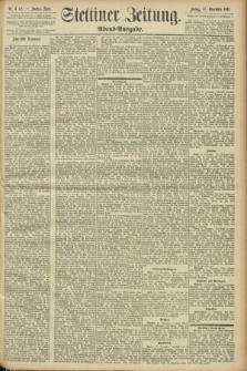 Stettiner Zeitung. 1893, Nr. 542 (17 November) - Abend-Ausgabe