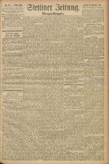 Stettiner Zeitung. 1893, Nr. 551 (24 November) - Morgen-Ausgabe