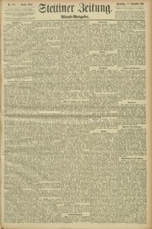 Stettiner Zeitung. 1893, Nr. 562 (30 November) - Abend-Ausgabe