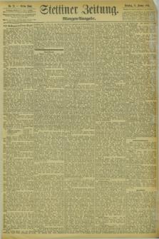Stettiner Zeitung. 1894, Nr. 12 (9 Januar) - Morgen-Ausgabe