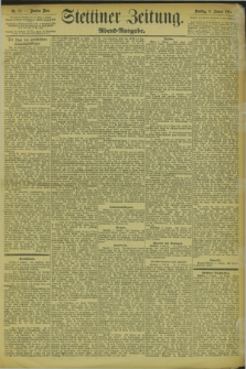 Stettiner Zeitung. 1894, Nr. 13 (9 Januar) - Abend-Ausgabe