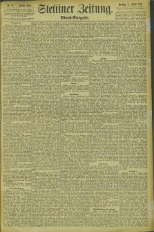 Stettiner Zeitung. 1894, Nr. 25 (16 Januar) - Abend-Ausgabe