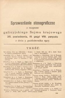 [Kadencja VIII, sesja III, pos. 35] Sprawozdanie Stenograficzne z Rozpraw Galicyjskiego Sejmu Krajowego. 35.Posiedzenie 3.Sesyi VIII. Peryodu Sejmu Galicyjskiego