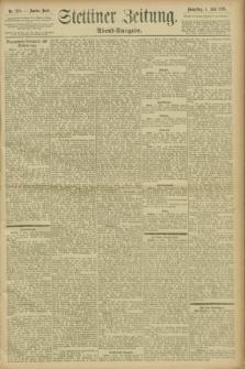Stettiner Zeitung. 1896, Nr. 258 (4 Juni) - Abend-Ausgabe