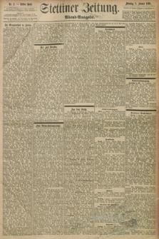 Stettiner Zeitung. 1898, Nr. 2 (3 Januar) - Abend-Ausgabe