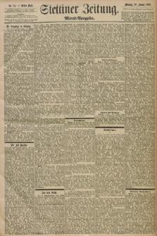 Stettiner Zeitung. 1898, Nr. 14 (10 Januar) - Abend-Ausgabe