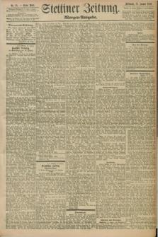 Stettiner Zeitung. 1898, Nr. 29 (19 Januar) - Morgen-Ausgabe