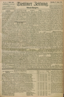 Stettiner Zeitung. 1898, Nr. 44 (27 Januar) - Abend-Ausgabe